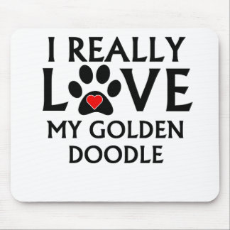 I Really Love My Goldendoodle Mouse Pad