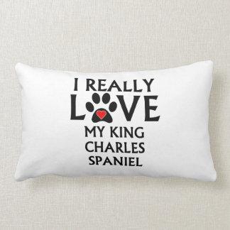I Really Love My King Charles Spaniel Throw Pillow
