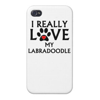 I Really Love My Labradoodle Cover For iPhone 4