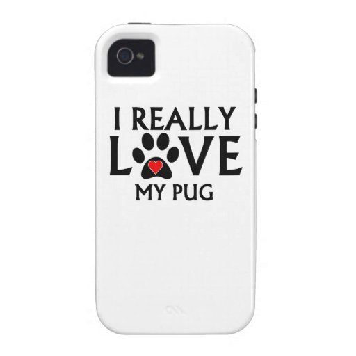 I Really Love My Pug Case-Mate iPhone 4 Cover