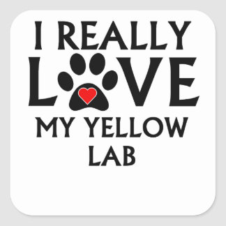 I Really Love My Yellow Lab Square Sticker