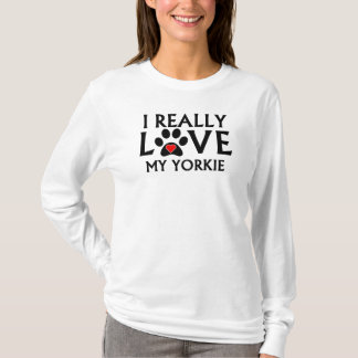 I Really Love My Yorkie T-Shirt