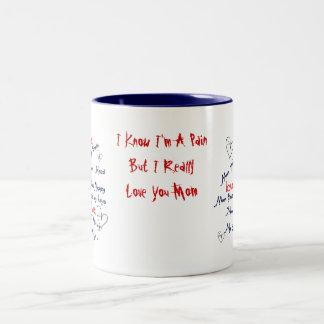 I Really Love Ya Mom Mug
