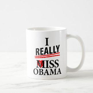 I Really Miss Obama! Coffee Mug