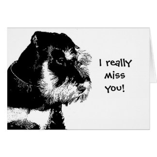 I really miss you! card