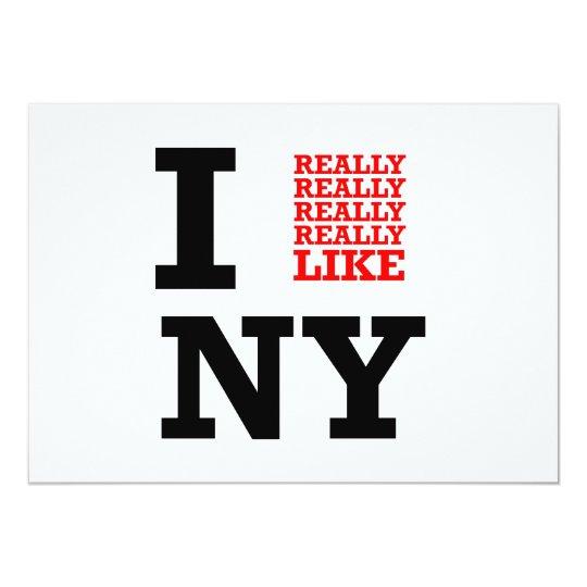 I Really Really Really Like NY Card