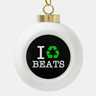 I Recycle Beats Ceramic Ball Christmas Ornament