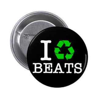 I Recycle Beats Pinback Button