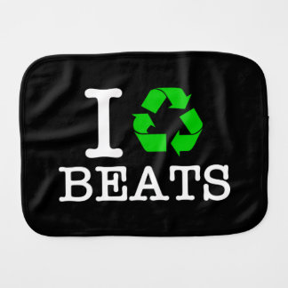 I Recycle Beats Baby Burp Cloth