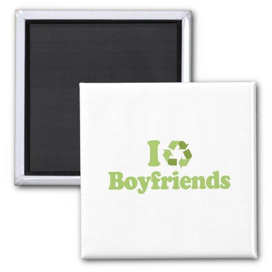 I recycle Boyfriends T-shirt Magnet