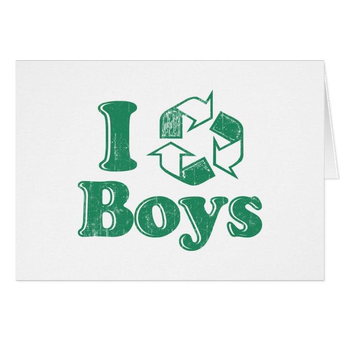 I Recycle Boys Card