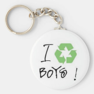 I Recycle Boys! (Just 4 Girls <3) Key Chain