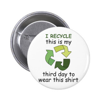 I RECYCLE PIN