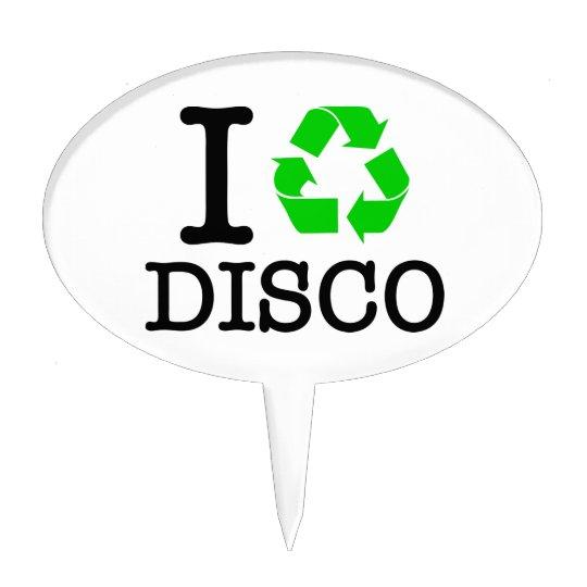 de8fedae86c37 I Recycle Disco Cake Topper
