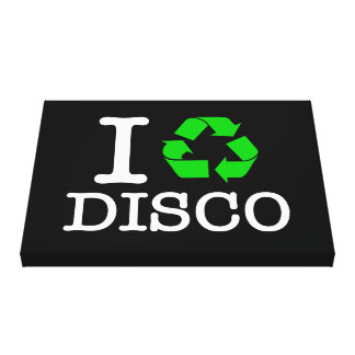 I Recycle Disco Canvas Print