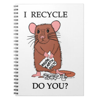 I Recycle, Do You? Spiral Note Book