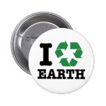 I Recycle Earth Pinback Buttons