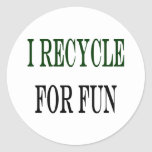 I Recycle For Fun Classic Round Sticker