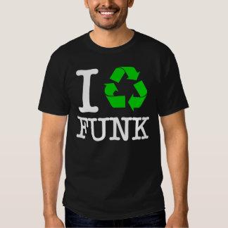I Recycle Funk T-Shirt