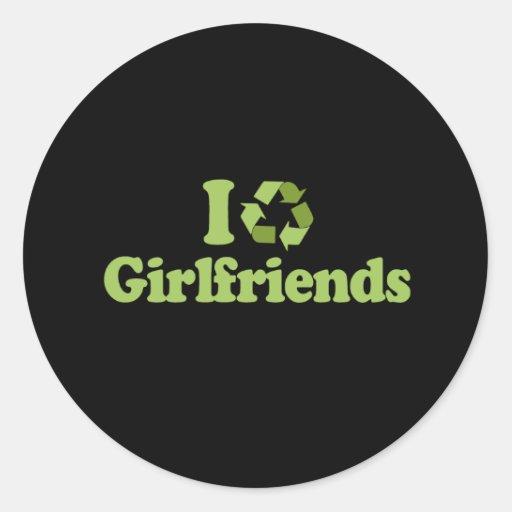 I recycle Girlfriends T-shirt Classic Round Sticker