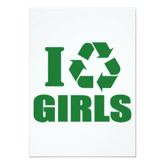 I Recycle Girls 5x7 Paper Invitation Card
