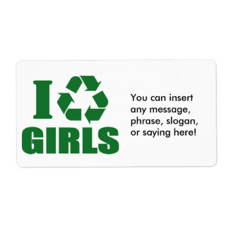 I Recycle Girls Label