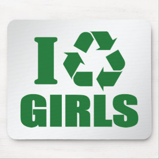 I Recycle Girls Mouse Pad