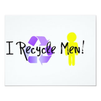 I Recycle Men Card