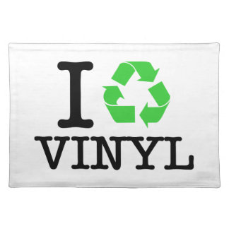 I Recycle Vinyl Placemat