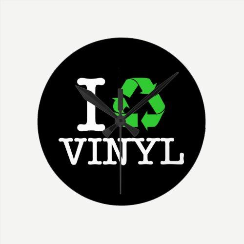 I Recycle Vinyl Round Clock
