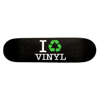 I Recycle Vinyl Skateboard