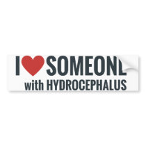 I Red Heart Someone With Hydrocephalus Bumper Sticker