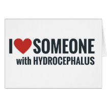 I Red Heart Someone With Hydrocephalus Card