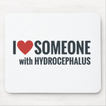 I Red Heart Someone With Hydrocephalus Mouse Pad