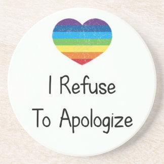 I Refuse to Apologize Coaster
