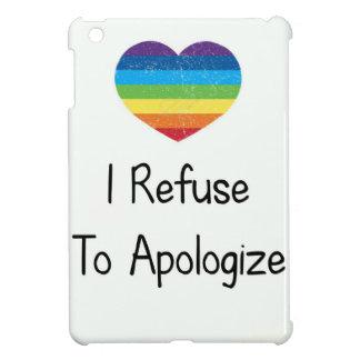 I Refuse to Apologize iPad Mini Case