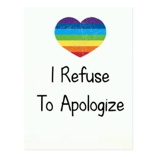 I Refuse to Apologize Postcard