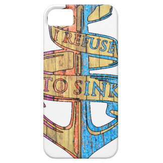"""I Refuse to Sink"" Quote Nautical Anchor iPhone SE/5/5s Case"