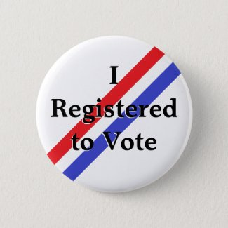 I Registered to Vote Button