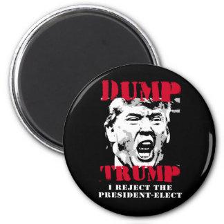 I reject the President-Elect - Dump Trump -- Anti- Magnet