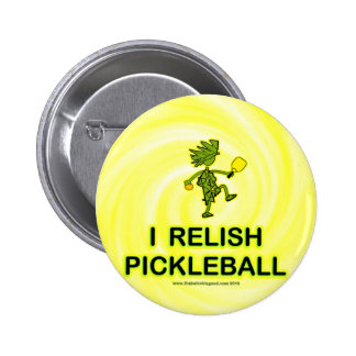 I Relish Pickleball Shirts & Gifts Pins