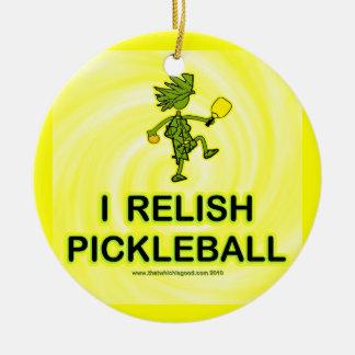 I Relish Pickleball Shirts & Gifts Ceramic Ornament