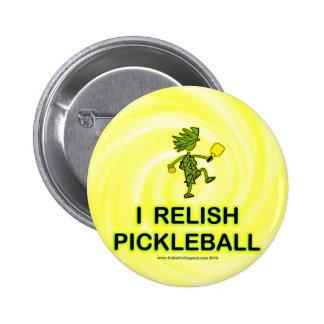 I Relish Pickleball Shirts & Gifts Pinback Button