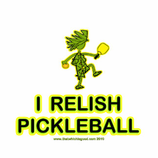 I Relish Pickleball Shirts & Gifts Statuette