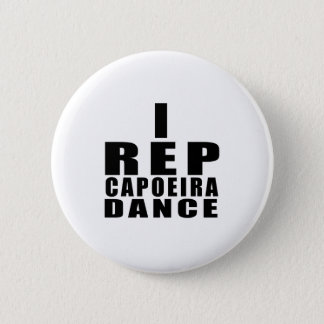 I REP CAPOEIRA DANCE DESIGNS PINBACK BUTTON