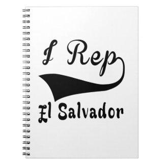 I Rep El Salvador Spiral Notebook