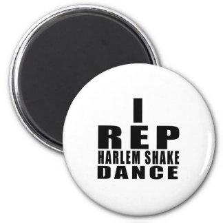 I REP HARLEM SHAKE DANCE DESIGNS MAGNET