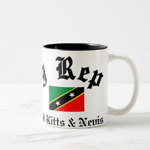 I rep Saint Kitts and Nevis Coffee Mugs