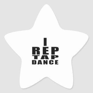 I REP TAP DANCE DANCE DESIGNS STAR STICKER