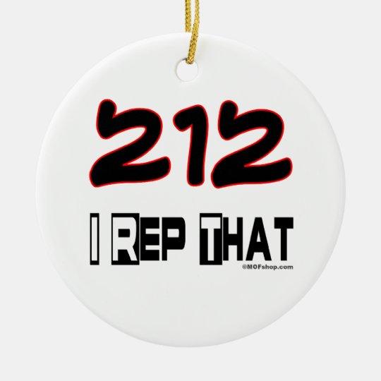 I Rep That 212 Area Code Ceramic Ornament